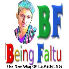 Being FALTU