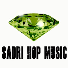 Sadri Hop Music Official
