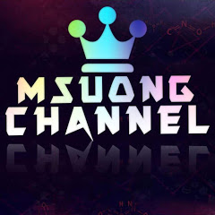 MSUONG CHANNEL