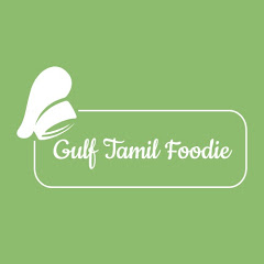 Gulf Tamil Foodie