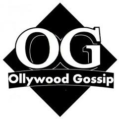 Ollywood Gossip