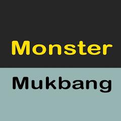 Monster Mukbang