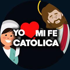 Yo Amo mi Fe Católica