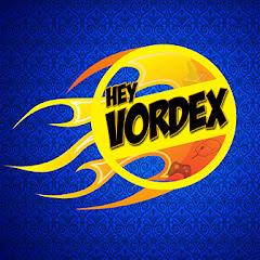 Hey Vordex