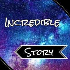 Incredible Story