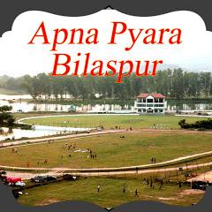 Apna Pyara Bilaspur