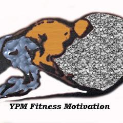 YPM Fitness Motivation