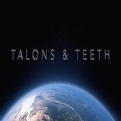 Talons and Teeth