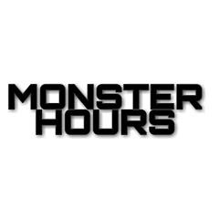 Monster Hours
