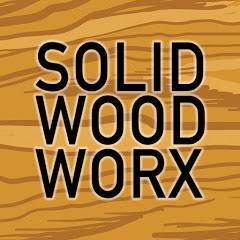 Solid Wood Worx