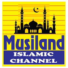 Musiland Islamic Channel New Islamic Speech
