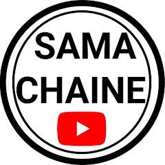 SAMA CHAINE