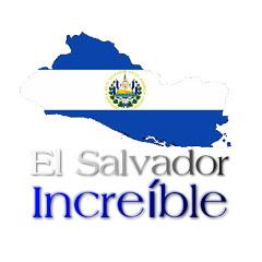 El Salvador Increíble