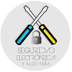 Seguridad Electrónica y algo +