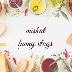 miskat funny vlogs