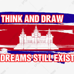 THINK AND DRAW [DREAMS STILL EXIST]