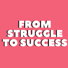 From Struggle to Success