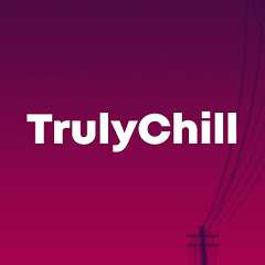 TrulyChill - LoFi Hip-Hop & Chill Beats