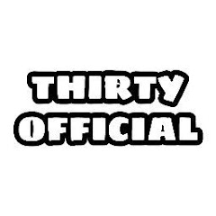 Thirty Official