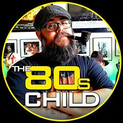 The 80s Child