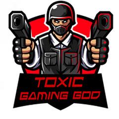 TOXIC Gaming God