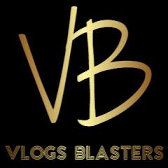 Vlogs Blasters