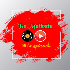 Be Motivate & Inspired