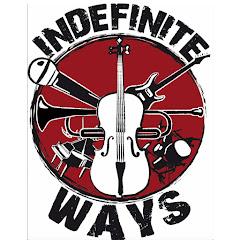 Indefinite Ways
