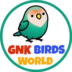 GNK BIRDS WORLD
