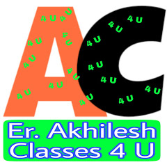 Er. Akhilesh Classes 4 U