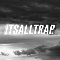 Its All Trap