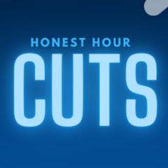 Honest Hour Cuts
