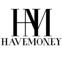 Have Money