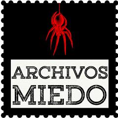 Archivos Miedo
