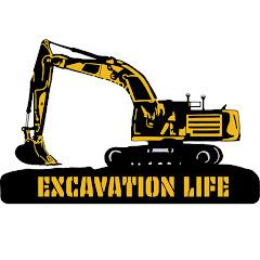Excavation Life