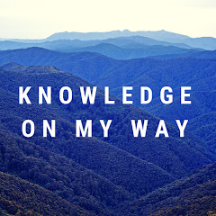 Knowledge on my Way