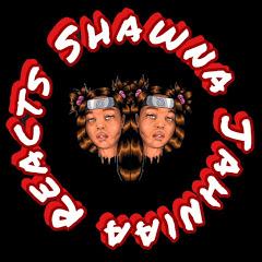 Shawna Jahniaa Reacts