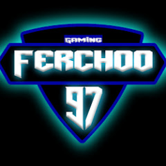 Ferchoo97 gameplays