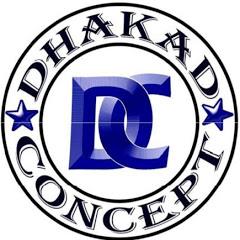 DHAKAD CONCEPT