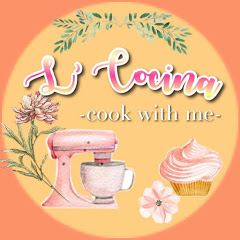 L' Cocina Cook With Me