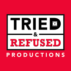 Tried&Refused Productions.