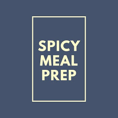 Spicy Meal Prep