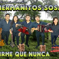 El Misil Santiagueño Los Hermanitos Sosa