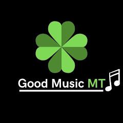 Good Music MT