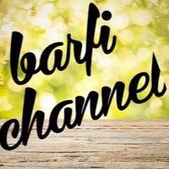 barfi channel