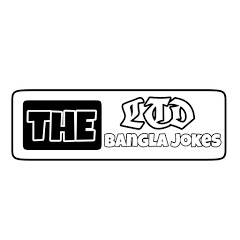 The Bangla Jokes Ltd