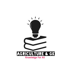 Agriculture & GK