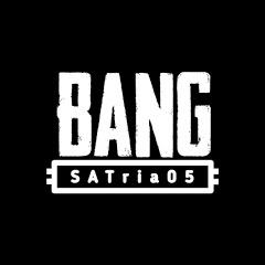 BANGSATria05