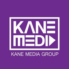 KANE MEDIA