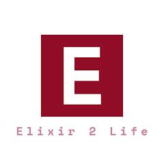 Elixir 2 Life